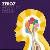 When It Falls Lyrics Zero 7