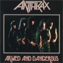 Armed And Dangerous Lyrics Anthrax