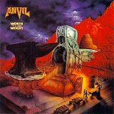 Worth the Weight Lyrics Anvil