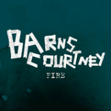 Fire (Single) Lyrics Barns Courtney