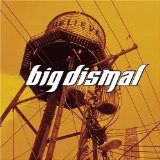 Miscellaneous Lyrics Big Dismal