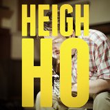 Heigh Ho Lyrics Blake Mills
