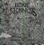 Alone In The Grave Lyrics Bone Sickness