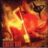 Circus Bar Lyrics Brian Howe