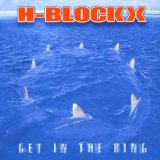 Get In The Ring Lyrics H-Blockx
