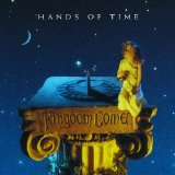 Hands of Time Lyrics Kingdom Come