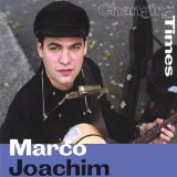 Changing Times Lyrics Marco Joachim