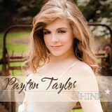 Shine - EP Lyrics Payton Taylor