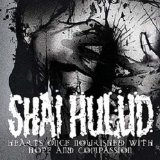 Hearts Once Nourished With Hope And Compassion Lyrics Shai Hulud