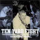 Hardcore Pride Lyrics Ten Yard Fight