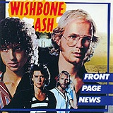 Front Page News Lyrics Wishbone Ash