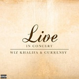 Live In Concert (EP) Lyrics Wiz Khalifa & Curren$y