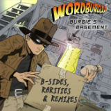 Burgie's Basement: B​-​Side, Rarities & Remixes Lyrics Wordburglar