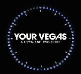 A Town And Two Cities Lyrics Your Vegas