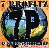 Long Island Hip-Hop: Not About The Money Lyrics 7 Profitz
