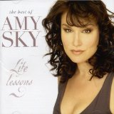 Life Lessons: The Best of Amy Sky Lyrics Amy Sky