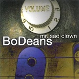 Mr. Sad Clown Lyrics BoDeans