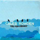 Miscellaneous Lyrics Caleb Rowden