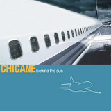 Behind The Sun Lyrics Chicane