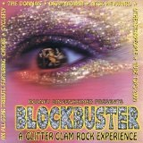 Blockbuster: A 70's Glitter Glam Rock Experience Lyrics Cyclefly