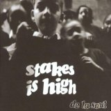Stakes Is High Lyrics De La Soul