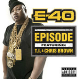 Episode (Single) Lyrics E-40