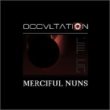 Occvltation Lyrics Merciful Nuns