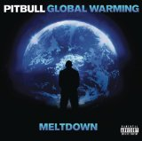 Global Warming Lyrics Pitbull