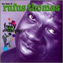 Do The Funky Somethin' Lyrics Rufus Thomas