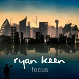 Focus (EP) Lyrics Ryan Keen