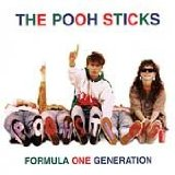 Formula One Generation Lyrics The Pooh Sticks