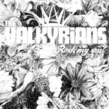 Rock My Soul Lyrics THE VALKYRIANS