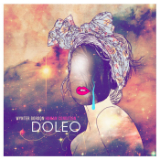 Human Condition: Doleo (EP) Lyrics Wynter Gordon