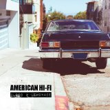 Blood & Lemonade Lyrics American Hi-fi
