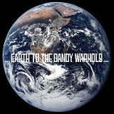 Earth To The Dandy Warhols Lyrics Dandy Warhols