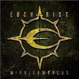 Mirrorworlds Lyrics Eucharist