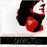 Conviction (The Smoke House Sessions) Lyrics Jason DeVore