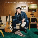 Signs & Signifiers Lyrics JD McPherson