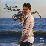 Nothin' But Love Lyrics Justin Young