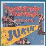 Jukin' Lyrics Manhattan Transfer