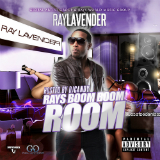 Ray's Boom Boom Room (Mixtape) Lyrics Ray Lavender