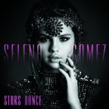 Come & Get It (Single) Lyrics Selena Gomez