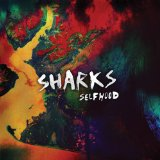 Selfhood Lyrics Sharks