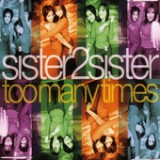 Too Many Times - EP Lyrics Sister2Sister