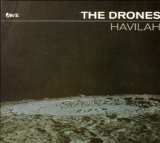 Havillah Lyrics The Drones