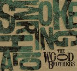 Smoke Ring Halo Lyrics The Wood Brothers
