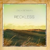 Reckless Lyrics Zach Berkman