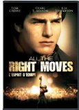 All The Right Moves Lyrics All The Right Moves