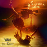 Chasing Pirates (Single) Lyrics Araabmuzik