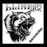 Dogs Eating Dogs (EP) Lyrics Blink-182